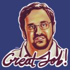 Eric Wareheim - Great Job! by Fay Helfer
