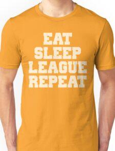 Eat Sleep League Repeat Shirt Unisex T-Shirt