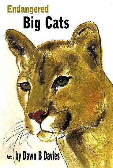 Endangered Big Cats e-book by Dawn B Davies by Dawn B Davies-McIninch