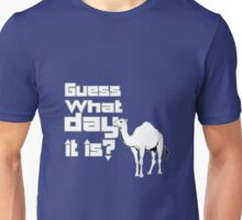 Happier than a camel on hump day geek funny nerd Unisex T-Shirt