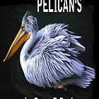 I Love Pelicans by Dawn B Davies-McIninch
