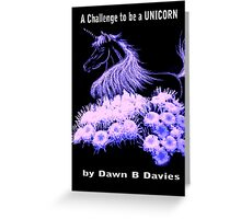 Challenge to be a Unicorn - Story  E Book for kids Greeting Card