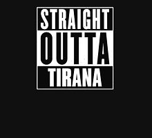 Straight outta Tirana! T-Shirt