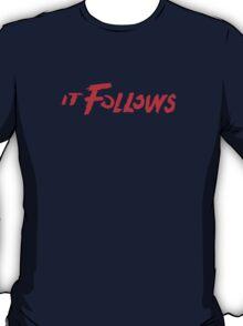 It Follows T-Shirt