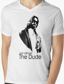 "Just Call Me ""The Dude"" Mens V-Neck T-Shirt"