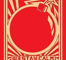 """""""Stay calm, drop bombs"""" illustrated print by MNSTRstudio"""
