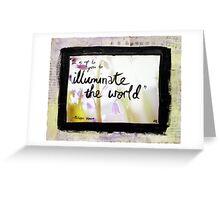 Illuminate the World Greeting Card
