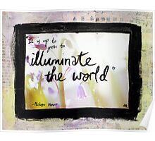 Illuminate the World Poster