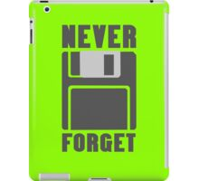Never forget floppy disk geek funny nerd iPad Case/Skin