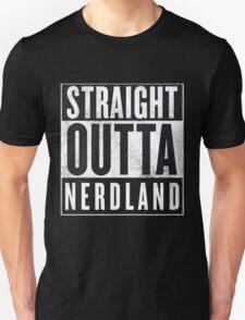 Straight Outta Nerdland T-Shirt
