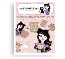 HERE'S HOW: HOW TO MAKE A CAT Canvas Print