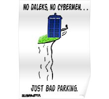 Doctor Who- Bad Parking! Poster