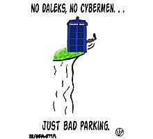 Doctor Who- Bad Parking! Photographic Print