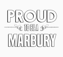 Proud to be a Marbury. Show your pride if your last name or surname is Marbury Kids Clothes
