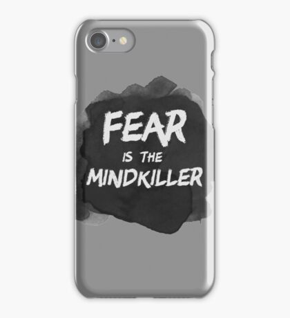 Fear is the Mindkiller iPhone Case/Skin