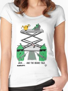 Jack. . .  And The Beans Talk. Women's Fitted Scoop T-Shirt