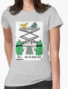 Jack. . .  And The Beans Talk. Womens Fitted T-Shirt