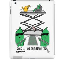 Jack. . .  And The Beans Talk. iPad Case/Skin