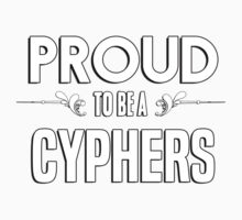 Proud to be a Cyphers. Show your pride if your last name or surname is Cyphers Kids Clothes