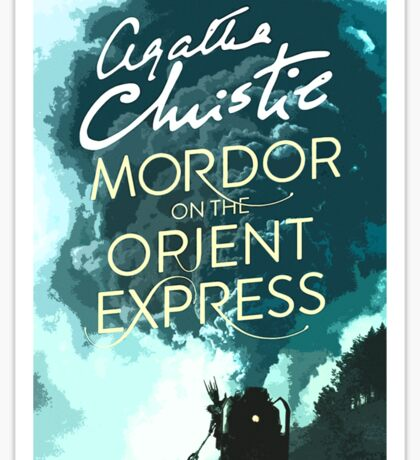 Mordor on the Orient Express Sticker