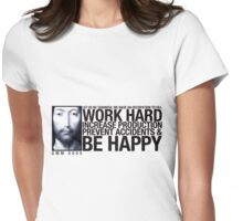 Work Hard ... Womens Fitted T-Shirt