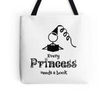 Every Princess Needs a Book Tote Bag