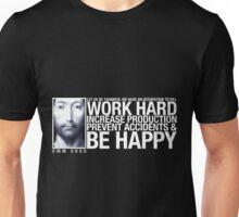 Work Hard ... Unisex T-Shirt