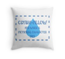 CRYING PILLOW Throw Pillow
