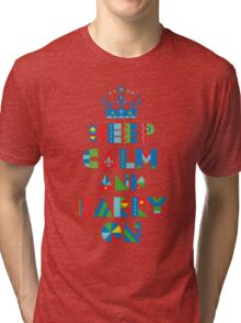 Keep Calm Carry On - on lights Tri-blend T-Shirt