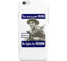 Englishman -- This Man Is Your Friend iPhone Case/Skin