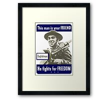 Englishman -- This Man Is Your Friend Framed Print