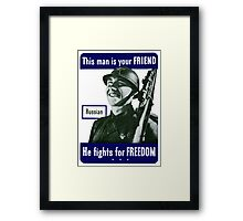 Russian -- This Man Is Your Friend Framed Print