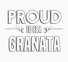 Proud to be a Granata. Show your pride if your last name or surname is Granata Kids Clothes