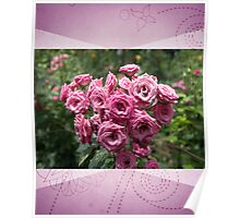 Pink Rose Bouquet For A Friend Poster