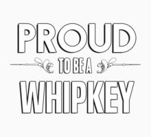 Proud to be a Whipkey. Show your pride if your last name or surname is Whipkey Kids Clothes