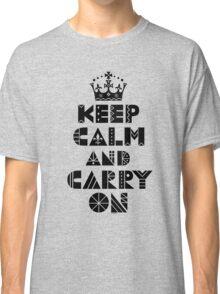Keep Calm Carry On - black Classic T-Shirt