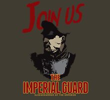 Join the Imperial Guard Unisex T-Shirt