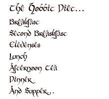 The Hobbit Diet Photographic Print