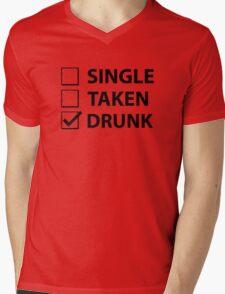 Single Taken Drunk Mens V-Neck T-Shirt
