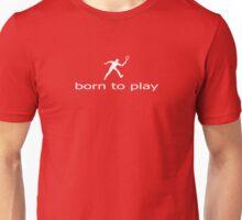 Born To Play Tennis - Player Kids Adult T-Shirt Clothing Unisex T-Shirt