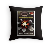 Save Waste Fats For Explosives Throw Pillow