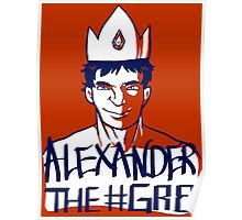 Alexander the GR8 Poster