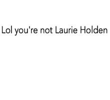 You're not Laurie Holden by andreatwd