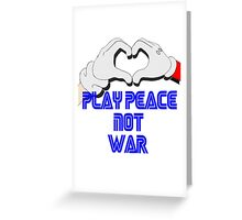 Play Peace  Greeting Card