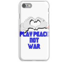 Play Peace  iPhone Case/Skin