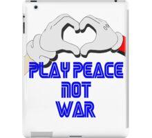 Play Peace  iPad Case/Skin