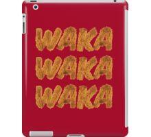 WAKA WAKA WAKA iPad Case/Skin