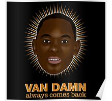Van Damn always comes back Poster