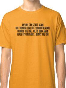 Anyone Can Start Again Classic T-Shirt