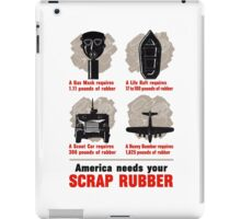 America Needs Your Scrap Rubber - WW2 iPad Case/Skin